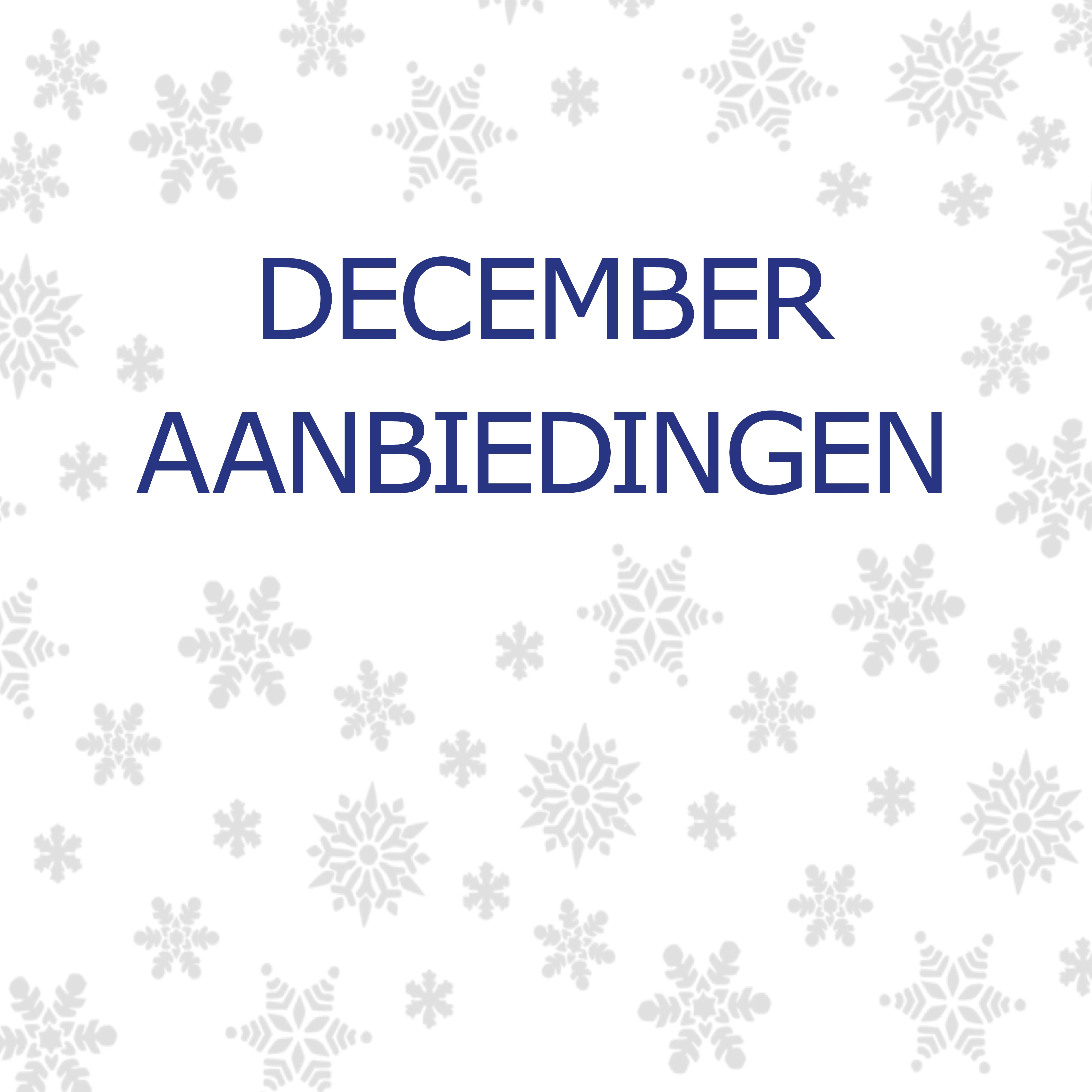 AANBIEDINGEN DECEMBER 2018